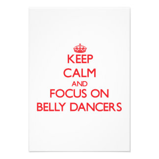 Keep Calm and focus on Belly Dancers Invitations