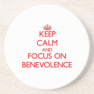 Keep Calm and focus on Benevolence Drink Coaster