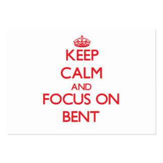Keep Calm and focus on Bent Business Cards