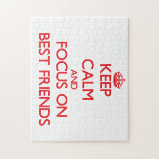 Keep Calm and focus on Best Friends Jigsaw Puzzle