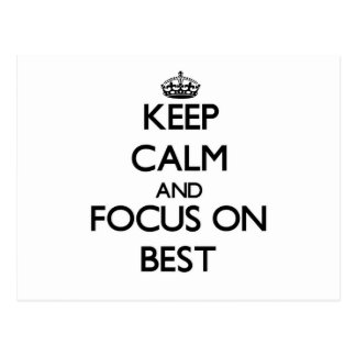 Keep Calm and focus on Best Post Card