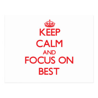 Keep Calm and focus on Best Postcard