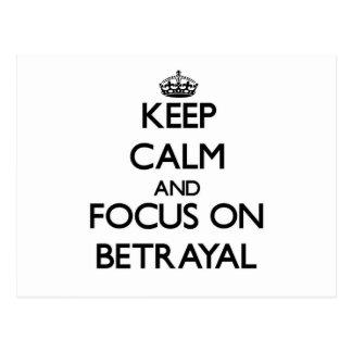 Keep Calm and focus on Betrayal Postcard