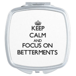 Keep Calm and focus on Betterments Makeup Mirror