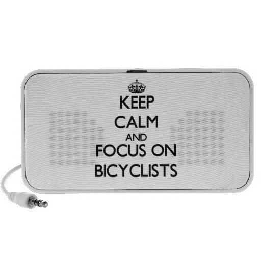 Keep Calm and focus on Bicyclists Portable Speaker
