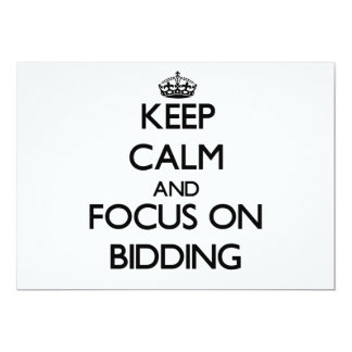 Keep Calm and focus on Bidding 5x7 Paper Invitation Card