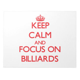 Keep calm and focus on Billiards Scratch Pad