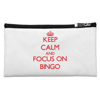 Keep Calm and focus on Bingo Cosmetic Bags