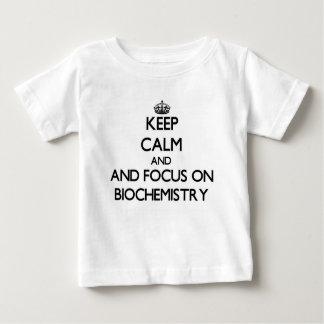 Keep calm and focus on Biochemistry Tee Shirts
