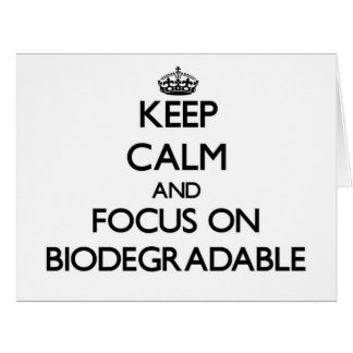 Keep Calm and focus on Biodegradable Large Greeting Card