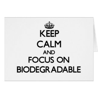 Keep Calm and focus on Biodegradable Stationery Note Card
