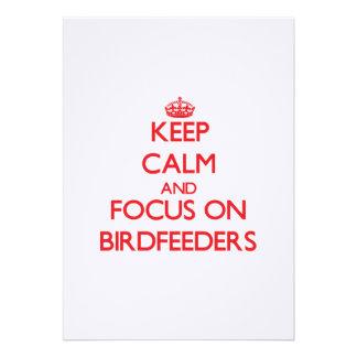 Keep Calm and focus on Birdfeeders Custom Invite