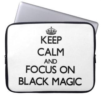 Keep Calm and focus on Black Magic Laptop Computer Sleeve