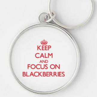 Keep Calm and focus on Blackberries Keychain