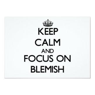 Keep Calm and focus on Blemish Card
