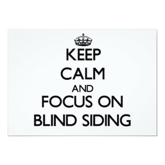 Keep Calm and focus on Blind Siding Personalized Invites
