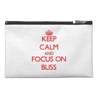 Keep Calm and focus on Bliss Travel Accessories Bags