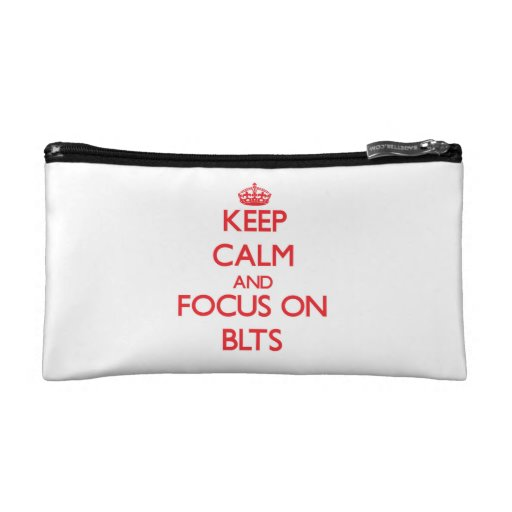 Keep Calm and focus on Blts Cosmetics Bags