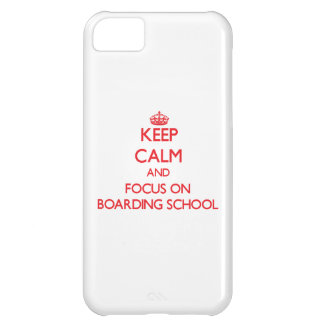Keep Calm and focus on Boarding School iPhone 5C Case