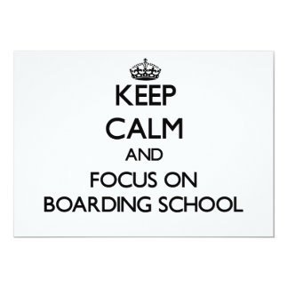 Keep Calm and focus on Boarding School 5x7 Paper Invitation Card