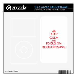Keep calm and focus on Bookcrossing iPod Classic Skin