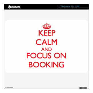 Keep Calm and focus on Booking Decals For MacBook