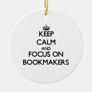 Keep Calm and focus on Bookmakers Double-Sided Ceramic Round Christmas Ornament