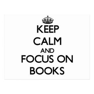 Keep calm and focus on Books Postcard