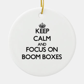 Keep Calm and focus on Boom Boxes Double-Sided Ceramic Round Christmas Ornament