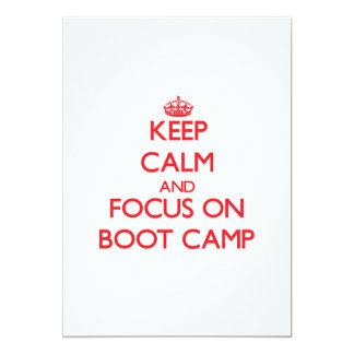 Keep Calm and focus on Boot Camp 5x7 Paper Invitation Card