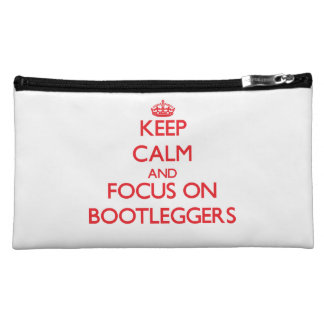 Keep Calm and focus on Bootleggers Cosmetics Bags