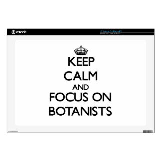 Keep Calm and focus on Botanists Laptop Skin