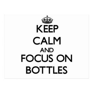 Keep calm and focus on Bottles Postcard