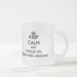 Keep Calm and focus on Bow And Arrows Mug