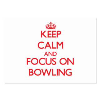 Keep calm and focus on Bowling Business Card