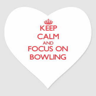 Keep calm and focus on Bowling Heart Stickers