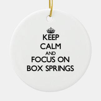 Keep Calm and focus on Box Springs Christmas Ornament
