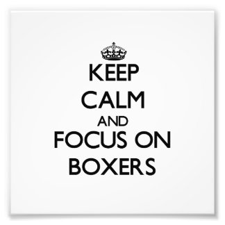 Keep Calm and focus on Boxers Photo