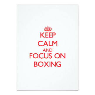 Keep calm and focus on Boxing 5x7 Paper Invitation Card