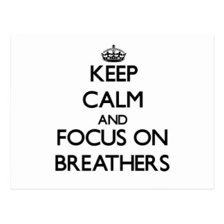 Keep Calm and focus on Breathers Postcard