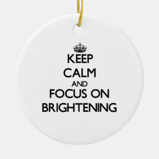 Keep Calm and focus on Brightening Double-Sided Ceramic Round Christmas Ornament