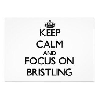 Keep Calm and focus on Bristling Invitations