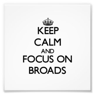 Keep Calm and focus on Broads Photograph