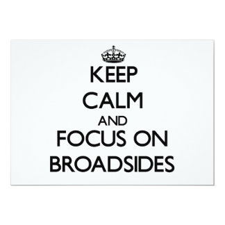 Keep Calm and focus on Broadsides 5x7 Paper Invitation Card