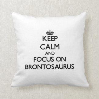 Keep Calm and focus on Brontosaurus Throw Pillows