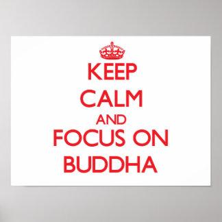 Keep Calm and focus on Buddha Poster