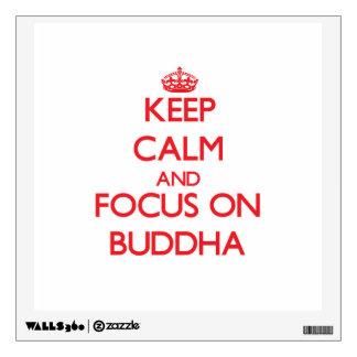 Keep Calm and focus on Buddha Wall Graphics