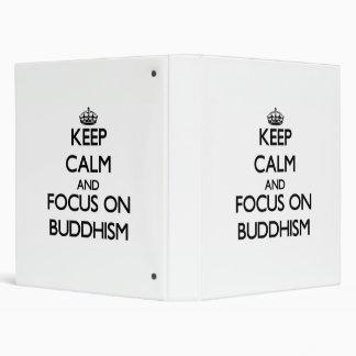 Keep Calm and focus on Buddhism Binder