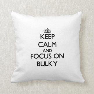 Keep Calm and focus on Bulky Throw Pillows