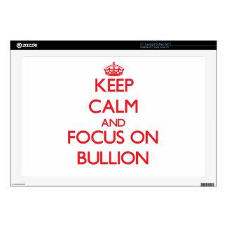 """Keep Calm and focus on Bullion 17"""" Laptop Decal"""